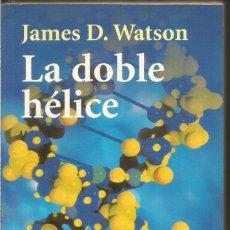 Libros de segunda mano: JAMES D. WATSON. LA DOBLE HELICE. ALIANZA. Lote 176455310