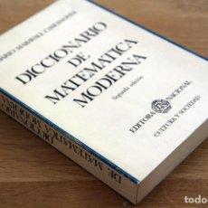 Libros de segunda mano de Ciencias: DARIO MARAVALL CASESNOVES. DICCIONARIO DE MATEMÁTICA MODERNA. Lote 134976234