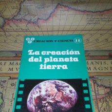 Libri di seconda mano: LA CREACION DEL PLANETA TIERRA- CREACION Y CIENCIA - WLADISLAW SLIWKA. Lote 135043926