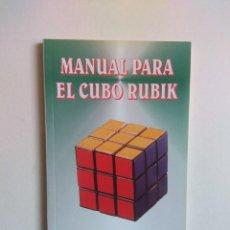 Libros de segunda mano de Ciencias: MANUAL PARA EL CUBO RUBIK - JAIME GARCIA SERRANO. Lote 135069142