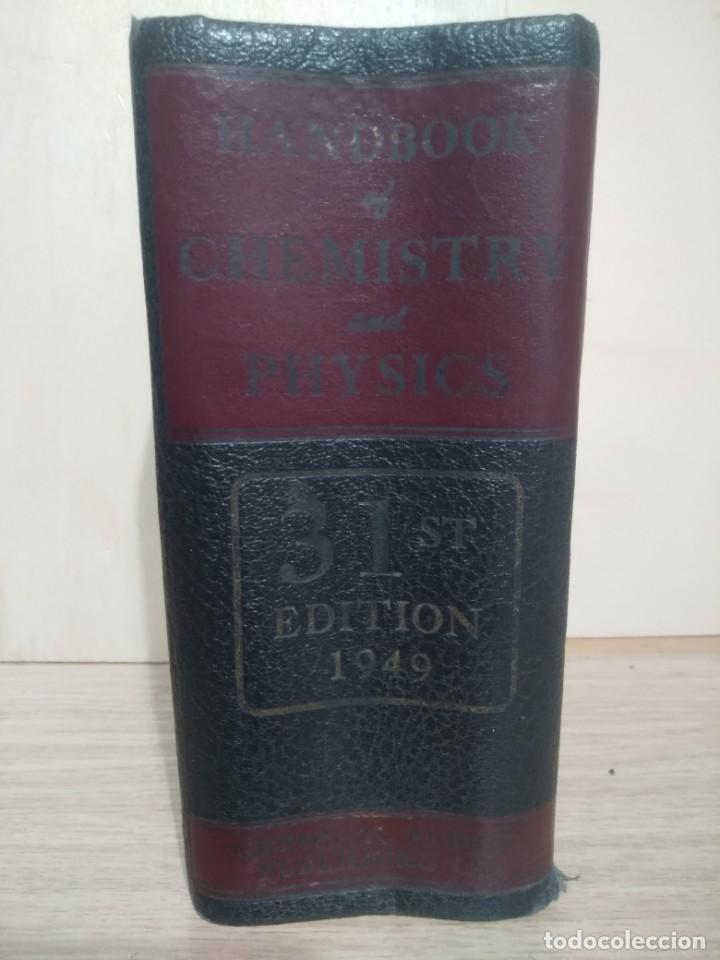 Libros de segunda mano de Ciencias: QUIMICA Y FISICA HANDBOOK OF CHEMISTRY AND PHYSICS - Foto 6 - 135310142