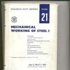 Libros de segunda mano de Ciencias: BOOK: MECHANICAL WORKING OF STEEL I (LIBRO ANTIGUO). Lote 135313386