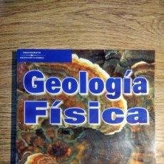 Libros de segunda mano de Ciencias: GEOLOGÍA FÍSICA DE MIGUEL OROZCO, JOSÉ M. AZAÑÓN, ANTONIO AZOR Y FRANCISCO M. ALONSO-CHAVES. Lote 135424682