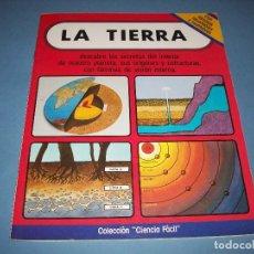 Libros de segunda mano: COLECCION CIENCIA FACIL, LA TIERRA. Lote 135431514