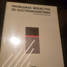 Libros de segunda mano de Ciencias: PROBLEMAS RESUELTOS DE ELECTROMAGNETISMO. Lote 135713986