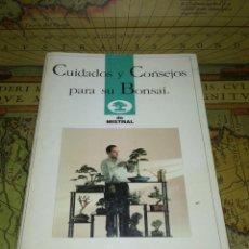 Libros de segunda mano: CUIDADOS Y CONSEJOS PARA SU BONSAI. MISTRAL 1993. Lote 135844706