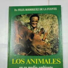 Libros de segunda mano: LOS ANIMALES EN SU MEDIO AMBIENTE. - FELIX RODRIGUEZ DE LA FUENTE. - JAIME LIBROS. TDK250. Lote 135846074