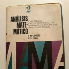 Libros de segunda mano de Ciencias: ANALISIS MATEMATICO. TOMO II. J. REY PASTOR. ED. KAPELUSZ 1957 (ED 1968). Lote 135850454
