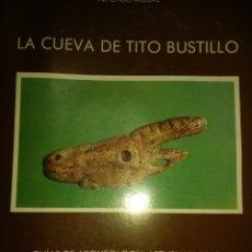 Libros de segunda mano: LA CUEVA DE TITO BUSTILLO. ALFONSO MOURE. GUÍAS DE ARQUEOLOGÍA ASTURIANA N°2. SERVICIO DE PUBLICACI. Lote 135928690