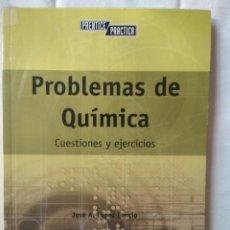 Libros de segunda mano de Ciencias: PROBLEMAS DE QUÍMICA: CUESTIONES Y EJERCICIOS - JOSÉ A. LÓPEZ CANCIO. Lote 135949858