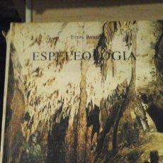 Libros de segunda mano: ESPELEOLOGÍA (BARCELONA, 1972). Lote 136059362