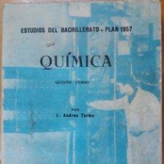 Libros de segunda mano de Ciencias: BACHILLERATO 5° CURSO QUIMICA 1968. Lote 136189917