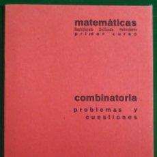 Libros de segunda mano de Ciencias: CUADERNO BARREIRO-RUBIO. COMBINATORIA. PROBLEMAS Y CUESTIONES. Lote 136297214