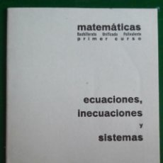 Libros de segunda mano de Ciencias: CUADERNO BARREIRO-RUBIO. ECUACIONES, INECUACIONES Y SISTEMAS.. Lote 136298766