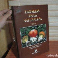 Libros de segunda mano: LAS SETAS EN LA NATURALEZA , IBERDROLA , RAMON MENDAZA TOMO I. Lote 147331789