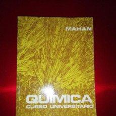 Libros de segunda mano de Ciencias: LIBRO-QUÍMICA-CURSO UNIVERSITARIO-BRUCE H.MAHAN-1977-ÚNICA EDICIÓN EN CASTELLANO-BUEN ESTADO(DOBLEZ. Lote 136560866