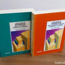 Libros de segunda mano de Ciencias: LOTE CURSO BÁSICO MATEMÁTICAS PARA ECONOMÍA DIRECCIÓN DE EMPRESAS. VOL I Y II - CACHERO. VEGAS.. Lote 136735526
