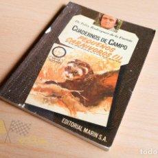 Libros de segunda mano: CUADERNOS DE CAMPO - PEQUEÑOS CARNÍVOROS I - FÉLIX RODRÍGUEZ DE LA FUENTE - 1978. Lote 222605378