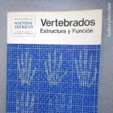 Libros de segunda mano: VERTEBRADOS. ESTRUCTURA Y FUNCION. Lote 137432606