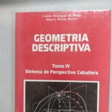 Libros de segunda mano de Ciencias: GEOMETRIA DESCRIPTIVA.SISTEMA DE PERSPECTIVA CABALLERA.. Lote 137558686