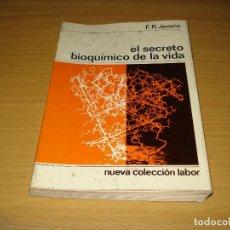 Libros de segunda mano de Ciencias: EL SECRETO BIOQUÍMICO DE LA VIDA (F.R. JEVONS). EDITORIAL LABOR S.A. (2A. EDICIÓN). AÑO 1972. Lote 137737538