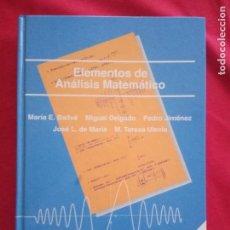 Libros de segunda mano de Ciencias: ELEMENTOS DE ANALISIS MATEMATICO - Mª E.BALLVE. M.DELGADO. P.JIMENEZ .. Lote 137763090