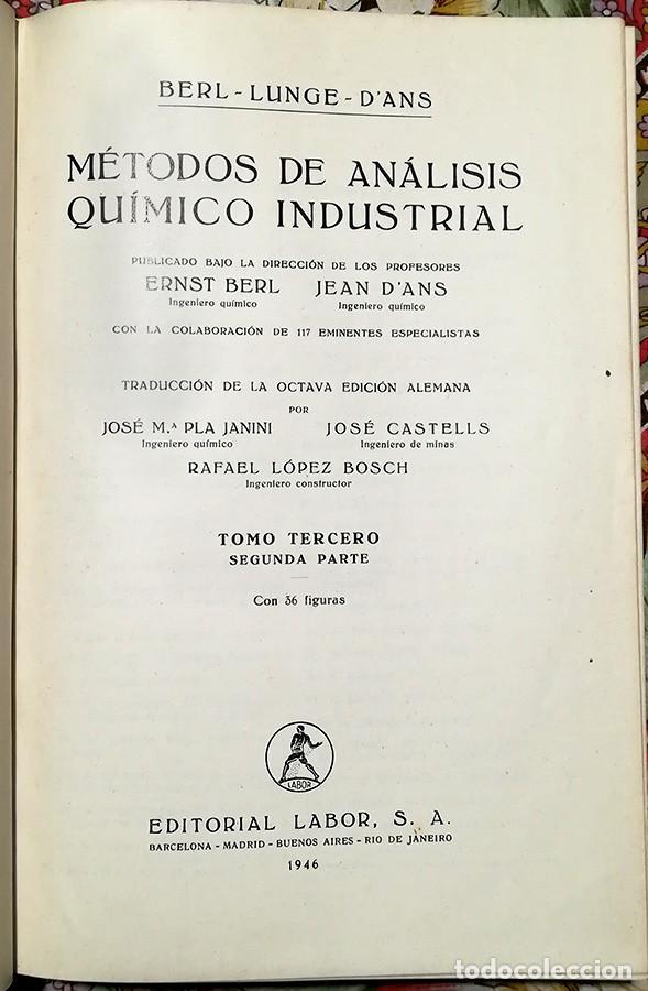 MÉTODOS DE ANÁLISIS QUÍMICO INDUSTRIAL - TOMO 3º 2ª PARTE - ED. LABOR 1946 (Libros de Segunda Mano - Ciencias, Manuales y Oficios - Física, Química y Matemáticas)