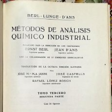 Libros de segunda mano de Ciencias: MÉTODOS DE ANÁLISIS QUÍMICO INDUSTRIAL - TOMO 3º 2ª PARTE - ED. LABOR 1946. Lote 137855178