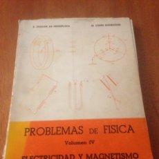 Libros de segunda mano de Ciencias: PROBLEMAS DE FÍSICA Y ELECTRICIDAD Y MAGNETISMO. Lote 138013584