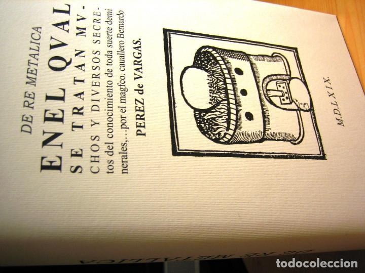 Libros de segunda mano: DE RE METALICA- Perez de Vargas. Numerado 000375- Consejo Sup. Ingenieros de Minas- - Foto 2 - 138392702