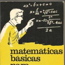 Libros de segunda mano de Ciencias: HENRY JACOBOWITZ. MATEMATICAS BASICAS PARA ELECTRONICA. MARCOMBO. Lote 138687898