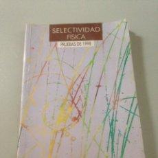 Libros de segunda mano de Ciencias: SELECTIVIDAD FÍSICA - PRUEBAS 1998. Lote 139094581