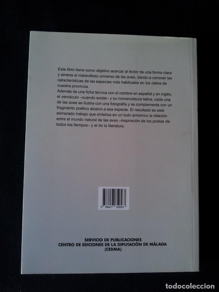 Libros de segunda mano: MANUEL GARRIDO SANCHEZ - AVES Y POESIA, LAS 180 AVES MAS COMUNES EN MALAGA Y PROVINCIA - 2015 - Foto 2 - 139112186
