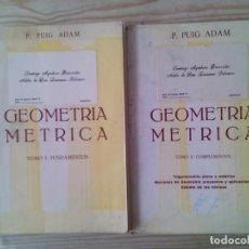 Libros de segunda mano de Ciencias: GEOMETRIA METRICA - 2 TOMOS - FUNDAMENTOS + COMPLEMENTOS - 1972. Lote 139126290