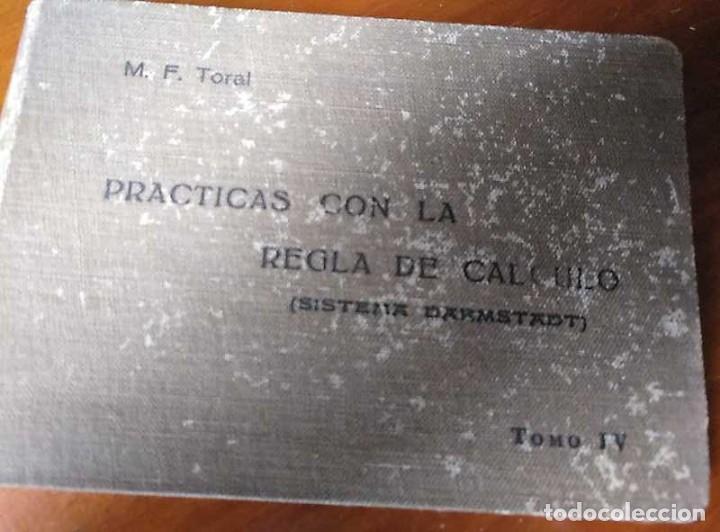 Libros de segunda mano de Ciencias: M. F. Toral PRACTICAS CON LA REGLA DE CALCULO TOMO IV (SISTEMA DARMSTADT) - 1944 - SLIDE RULE RECHEN - Foto 3 - 139482474