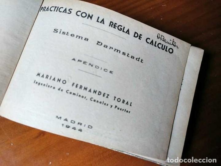 Libros de segunda mano de Ciencias: M. F. Toral PRACTICAS CON LA REGLA DE CALCULO TOMO IV (SISTEMA DARMSTADT) - 1944 - SLIDE RULE RECHEN - Foto 10 - 139482474