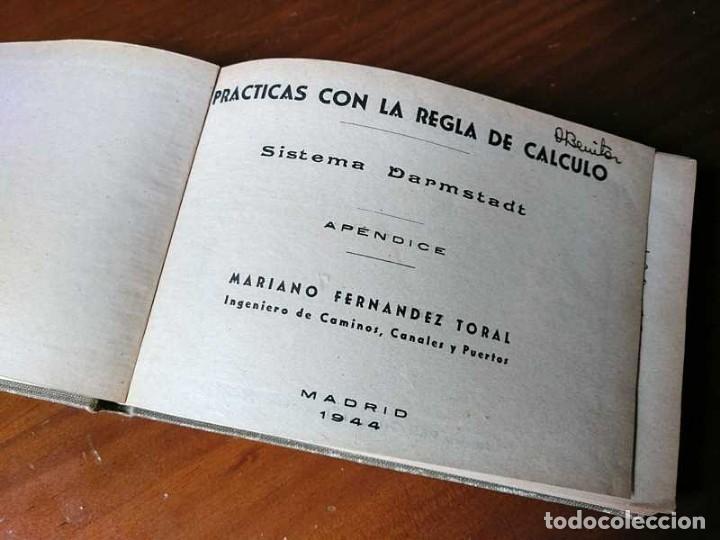 Libros de segunda mano de Ciencias: M. F. Toral PRACTICAS CON LA REGLA DE CALCULO TOMO IV (SISTEMA DARMSTADT) - 1944 - SLIDE RULE RECHEN - Foto 11 - 139482474
