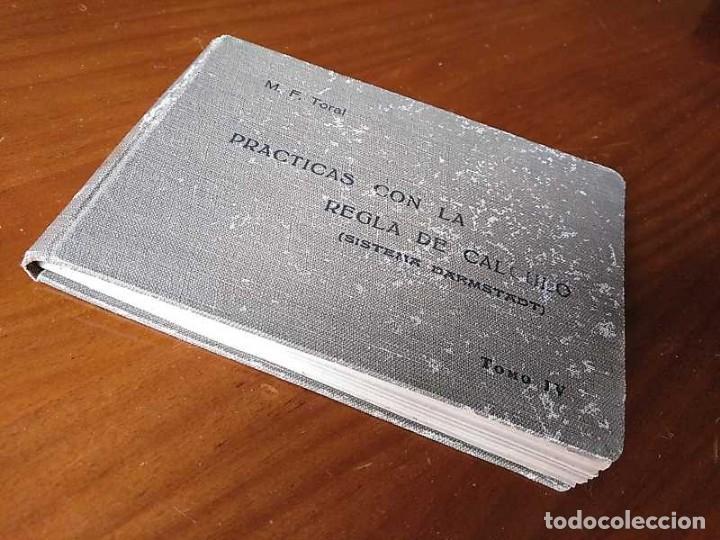 Libros de segunda mano de Ciencias: M. F. Toral PRACTICAS CON LA REGLA DE CALCULO TOMO IV (SISTEMA DARMSTADT) - 1944 - SLIDE RULE RECHEN - Foto 22 - 139482474