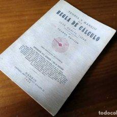 Libros de segunda mano de Ciencias: LIBRO DE 1943 TEORIA Y MANEJO DE LA REGLA DE CALCULO POR JOSÉ GARCÍA CIFRÉ CUARTA EDICIÓN. Lote 139483246
