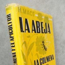 Libros de segunda mano - LA ABEJA,LA COLMENA Y EL APICULTOR - H.MACE - ILUSTRADO.- 1974 2ª EDICION - TAPA DURA - 139650086