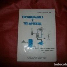 Libros de segunda mano de Ciencias: COMPENDIOS DE TERMODINÁMICA Y TERMOTECNIA. Lote 139726162