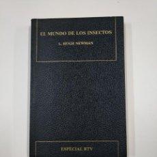 Libros de segunda mano: EL MUNDO DE LOS INSECTOS. - L. HUGH NEWMAN. TDK65. Lote 139892786