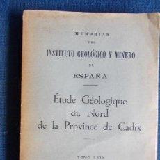 Libros de segunda mano: ÉTUDE GÉOLOGIQUE DE NORD DE LA PROVINCE DE CADIX 1968. Lote 140076342