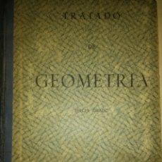 Libros de segunda mano de Ciencias: TRATADO DE GEOMETRÍA. TERCER GRADO. EDICIONES BRUÑO. AÑO 1950. RÚSTICA. PÁGINAS 418. PESO 400 GR.. Lote 140135756
