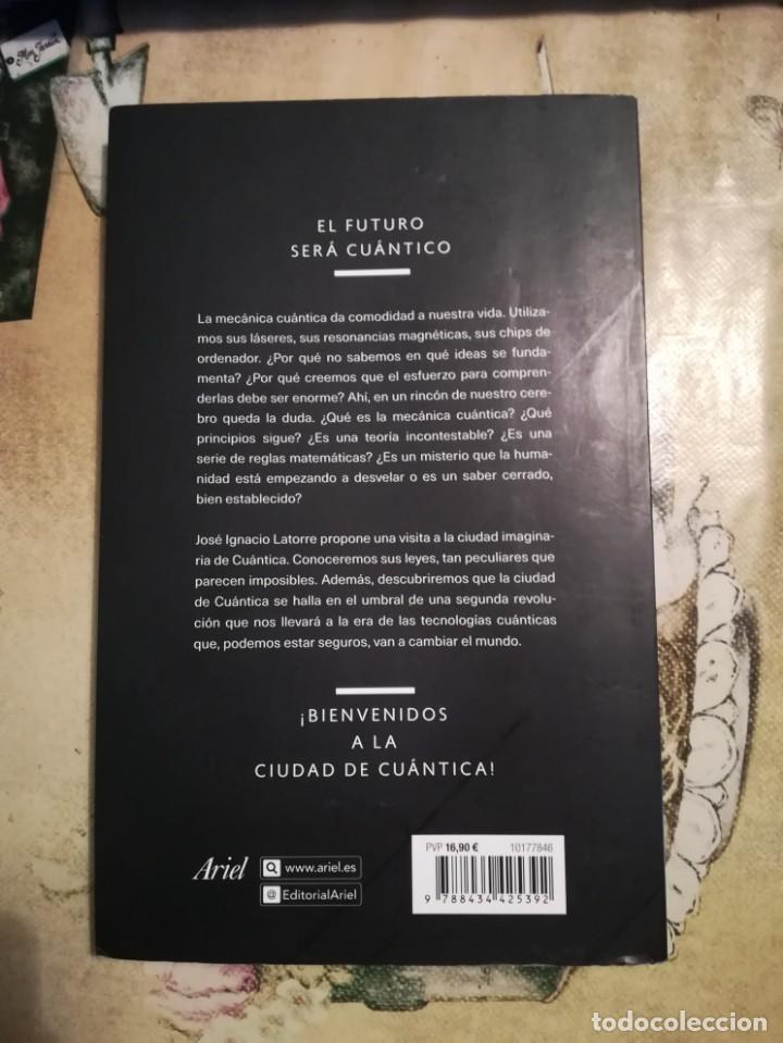 Libros de segunda mano de Ciencias: Cuántica. Tu futuro en juego - José Ignacio Latorre - Foto 2 - 140263286