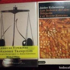 Libros de segunda mano de Ciencias: LENGUAS VIPERINAS Y SOÑADORES TRANQUILOS +LOS SEÑORES DEL AIRE: TELEPOLIS Y TERCER ENTORNO. Lote 140316022