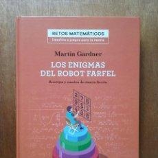 Libros de segunda mano de Ciencias: LOS ENIGMAS DEL ROBOT FARFEL, MARTIN GARDNER, RETOS MATEMATICOS, SALVAT, 2018. Lote 140332442
