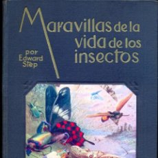 Libros de segunda mano: MARAVILLAS DE LA VIDA DE LOS INSECTOS. Lote 140347646
