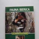 Libros de segunda mano: TOMO 2 FAUNA IBÉRICA, EL HOMBRE Y LA TIERRA FÉLIX RODRÍGUEZ DE LA FUENTE. Lote 140365578
