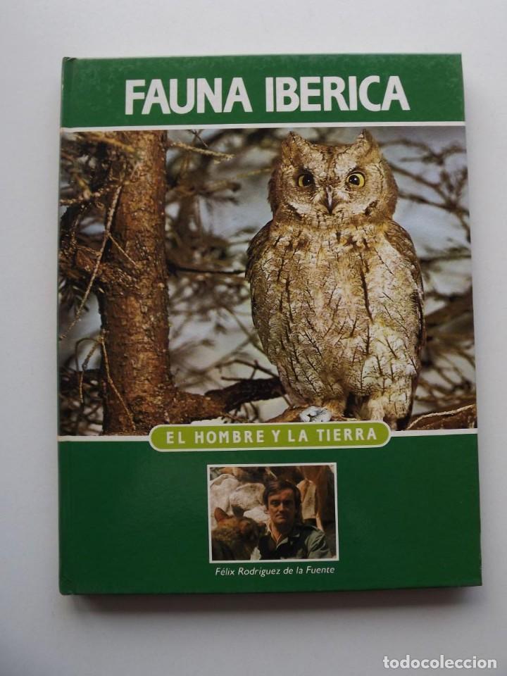 TOMO 4 FAUNA IBÉRICA, EL HOMBRE Y LA TIERRA FÉLIX RODRÍGUEZ DE LA FUENTE (Libros de Segunda Mano - Ciencias, Manuales y Oficios - Biología y Botánica)